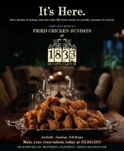 Restaurant 1833 debuts their hotly anticipated Sunday-night fried chicken service this week.